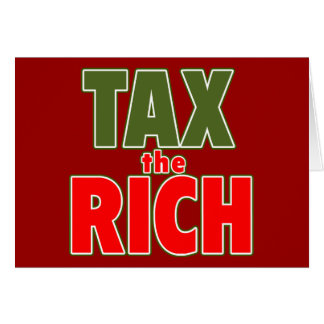 TAX THE RICH T-shirts, Stickers, Buttons Card