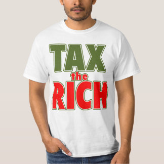TAX THE RICH T-shirts, Stickers, Buttons T-Shirt