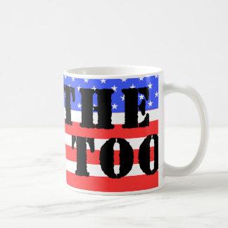 Tax the Rich Too Coffee Mug