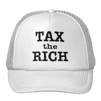 Tax the Rich Tshirts, Buttons Trucker Hat