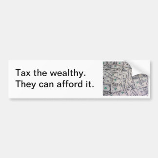 Tax the Wealthy Car Bumper Sticker