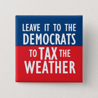 Tax The Weather Button