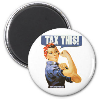 TAX THIS 2 INCH ROUND MAGNET
