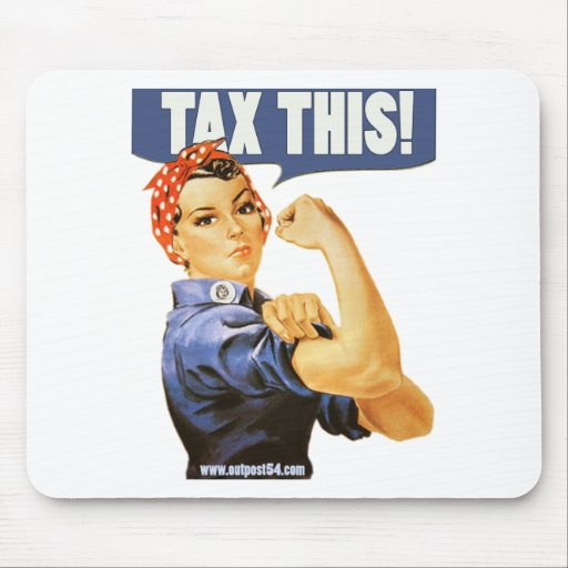 TAX THIS MOUSE PADS