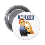 TAX THIS PINBACK BUTTONS