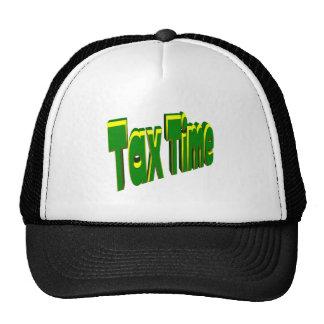 Tax Time Trucker Hat