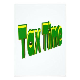 """Tax Time 5"""" X 7"""" Invitation Card"""