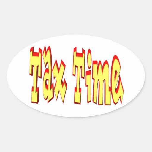 Tax Time Oval Sticker
