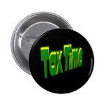 Tax Time Pinback Button