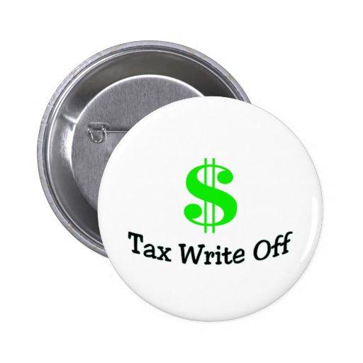 Tax Write Off Pinback Button