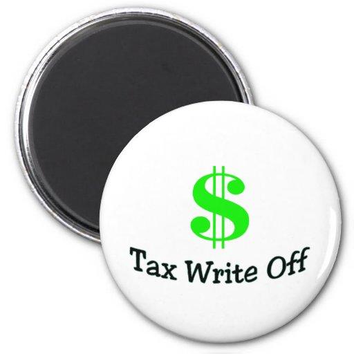 Tax Write Off Refrigerator Magnet
