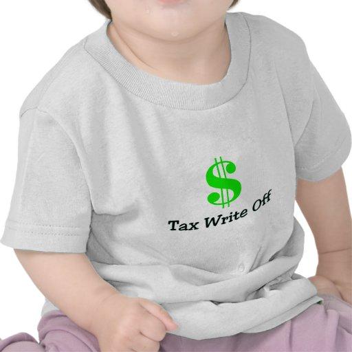 Tax Write Off Tee Shirts