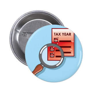 Tax Year Magnifying Glass Vector Zoom Pinback Button