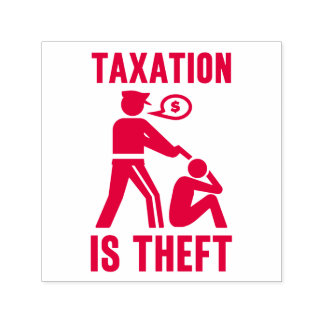 Taxation Is Theft Self Inking Stamps