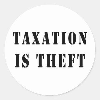 Taxation Is Theft Round Sticker