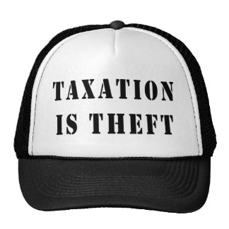 Taxation Is Theft Trucker Hat
