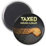 Taxed Enough Already 2 Inch Round Magnet