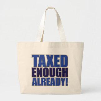 TAXED ENOUGH ALREADY! TOTE BAG