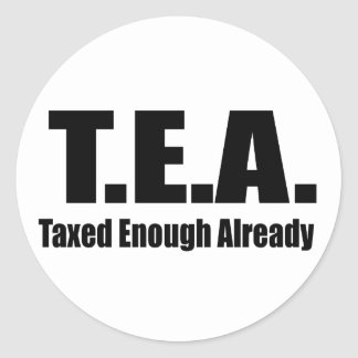 Taxed enough already classic round sticker