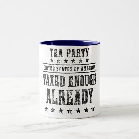 Taxed Enough Already Two-Tone Coffee Mug