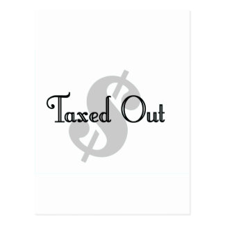 Taxed Out Postcards