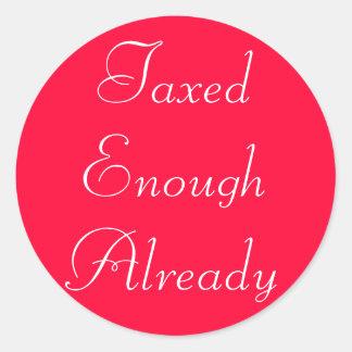 TaxedEnough Already Classic Round Sticker