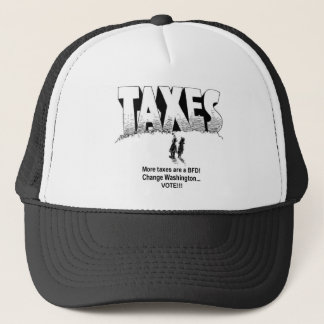 Taxes are BFD Trucker Hat