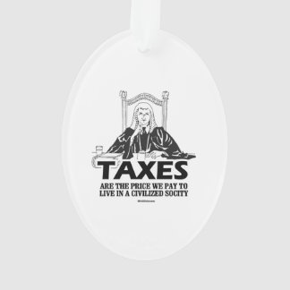 Taxes are the price we pay
