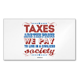 Taxes are the price we pay magnetic business cards (Pack of 25)