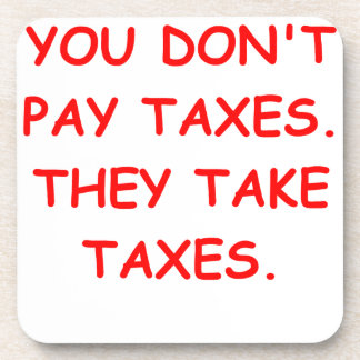 taxes beverage coasters