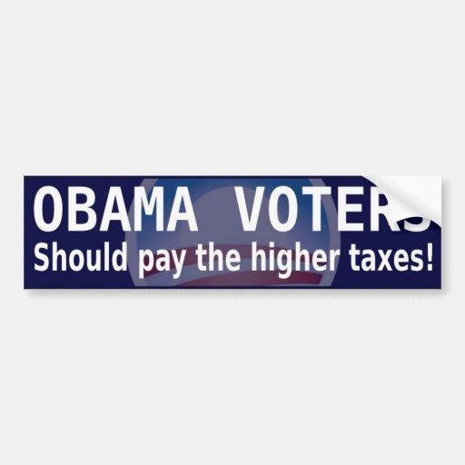 Taxes for Obama Voters bumper sticker Car Bumper Sticker
