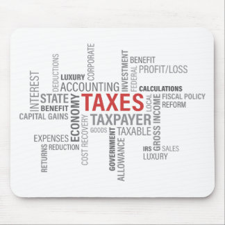 """Taxes"" Mouse Pad"