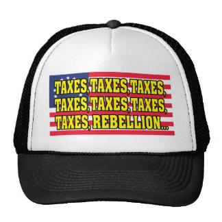 taxes_taxes_rebellion_t trucker hat