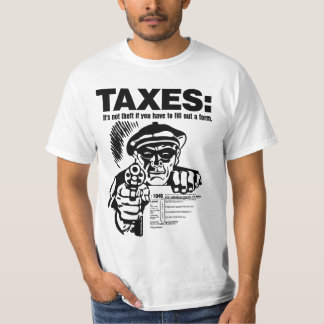 TAXES: Theft Shirt
