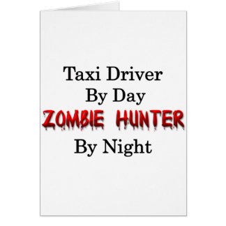 Taxi Driver/Zombie Hunter Card