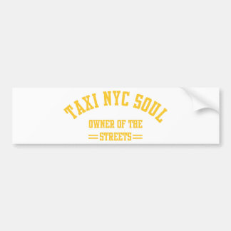 taxi nyc soul owner of the strees bumper sticker
