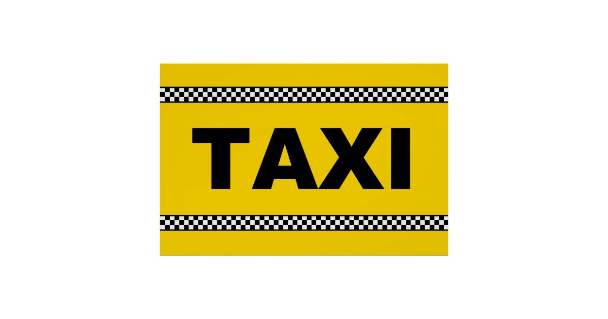taxi sign poster classic yellow black and white zazzle. Black Bedroom Furniture Sets. Home Design Ideas