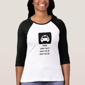 TAXI sono qui ! T-Shirt