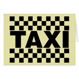 Taxi Taxi Cab Car For Hire Greeting Card