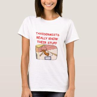 taxidemist T-Shirt