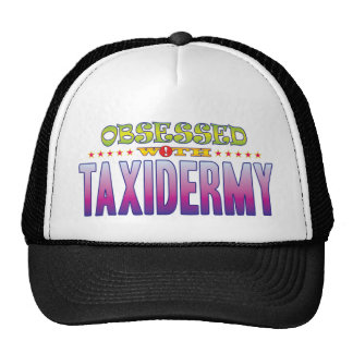 Taxidermy 2 Obsessed Cap