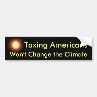 Taxing Americans Won't Change the Climate Bumper Sticker
