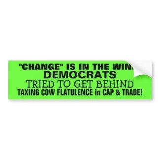 TAXING COW FLATULENCE-DEMOCRATS got BEHIND IT! bumpersticker