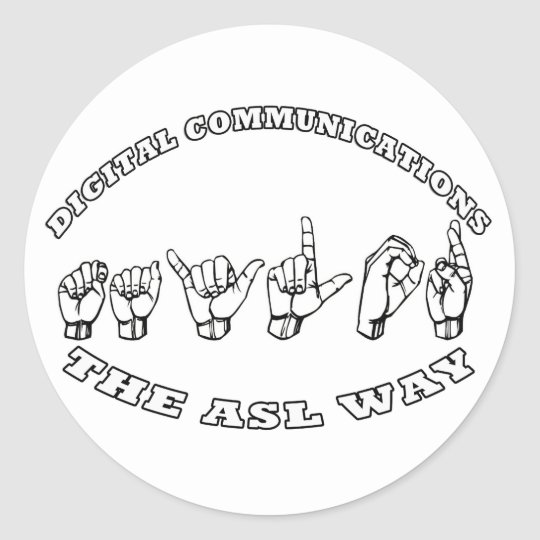 TAYLOR ASL FINGER SPELLED AMERICAN SIGN LANGUAGE CLASSIC ROUND STICKER