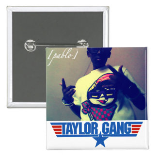 Taylor Gang` Pin