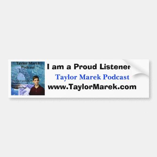 Taylor Marek Podcast Bumper Sticker