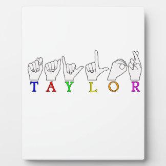 TAYLOR NAME FINGERSPELLED ASL SIGN PLAQUES