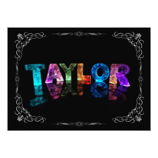 Taylor  - The Name Taylor in 3D Lights (Photograph Photo Print