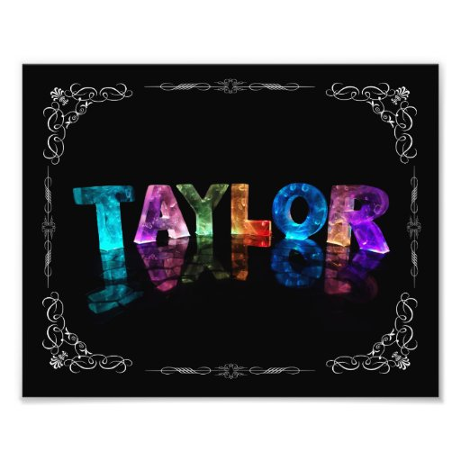 Taylor  - The Name Taylor in 3D Lights (Photograph