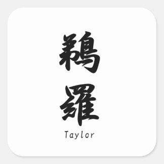 Taylor tradujo a símbolos japoneses del kanji pegatina cuadradas personalizadas